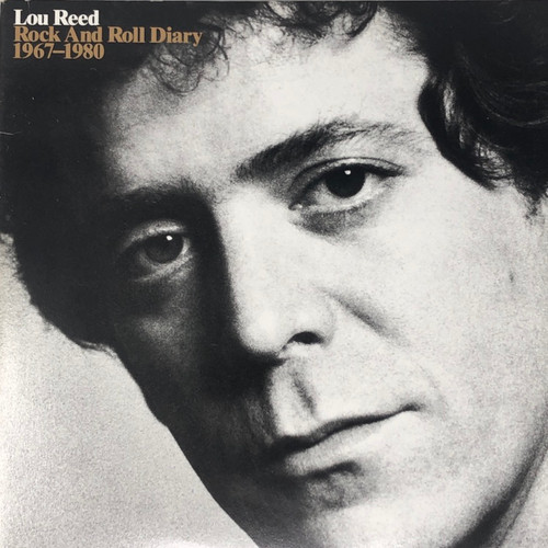 Lou Reed - Rock And Roll Diary 1967-1980
