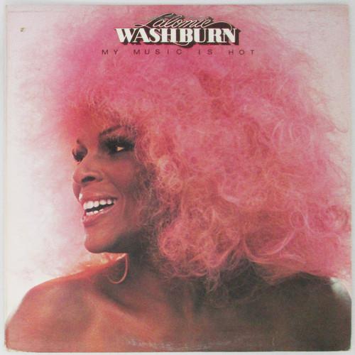Lalomie Washburn – My Music Is Hot