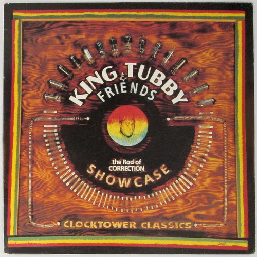 King Tubby & Friends – Rod Of Correction Showcase