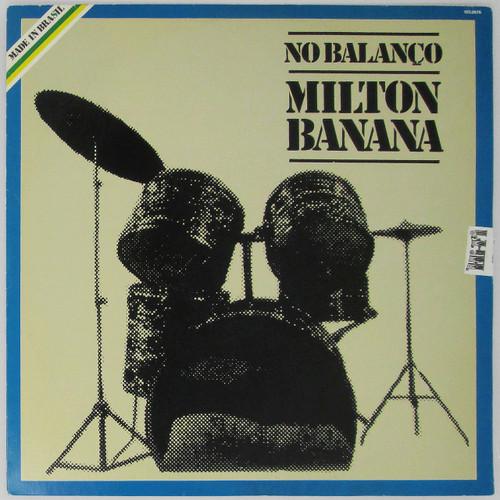 Milton Banana – No Balanço