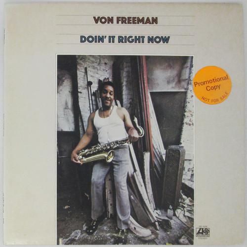 Von Freeman – Doin' It Right Now