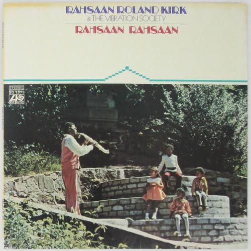 Rahsaan Roland Kirk & The Vibration Society – Rahsaan Rahsaan