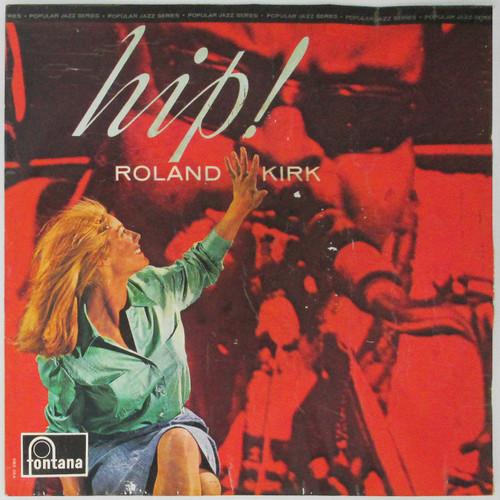 Roland Kirk – Hip!