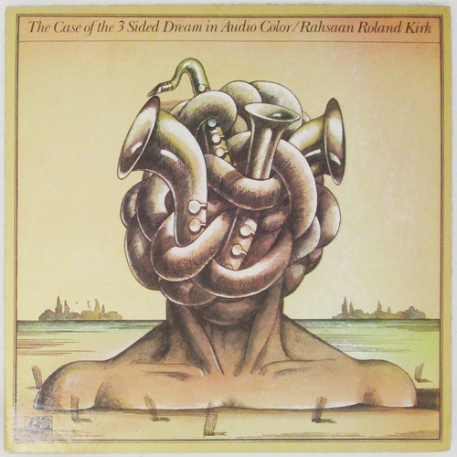 Rahsaan Roland Kirk – The Case Of The 3 Sided Dream In Audio Color (2 LP)