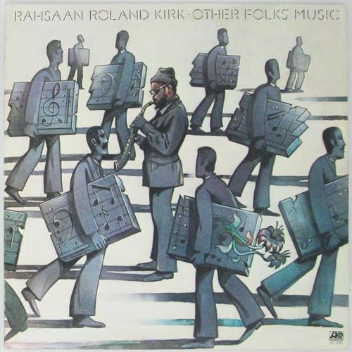 Rahsaan Roland Kirk – Other Folks' Music (copy A)