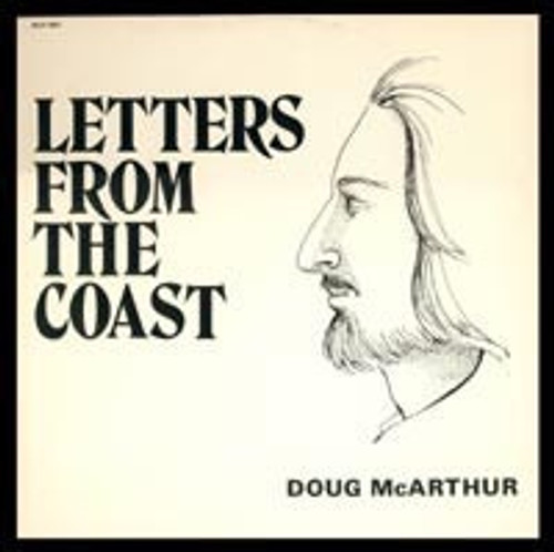 Doug McArthur - Letters From The Coast (1974 Private Press NM)
