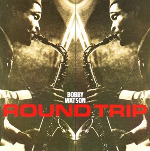 Bobby Watson - Round Trip (Import NM)