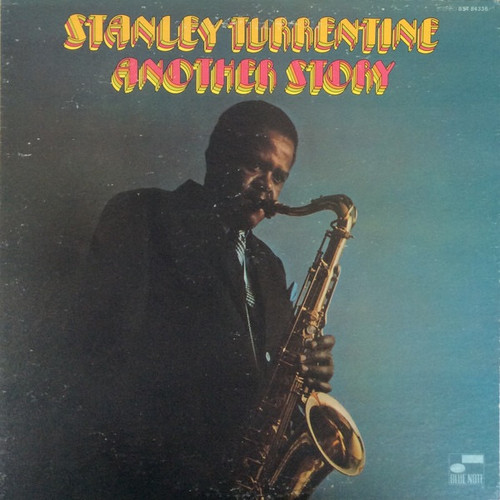 Stanley Turrentine - Another Story (Liberty Blue Note NM)