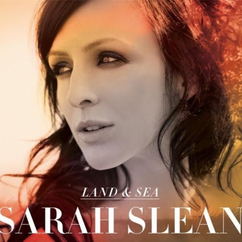 Sarah Slean - Land & Sea (Rare 2011 release)