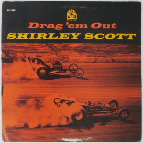 Shirley Scott – Drag 'Em Out
