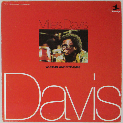 Miles Davis – Workin' And Steamin' (double lp)