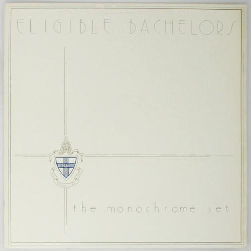 The Monochrome Set – Eligible Bachelors