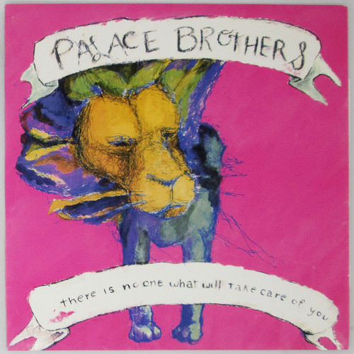 Palace Brothers – There Is No-One What Will Take Care Of You (repress)