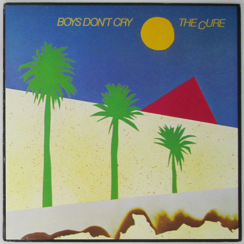 The Cure – Boys Don't Cry