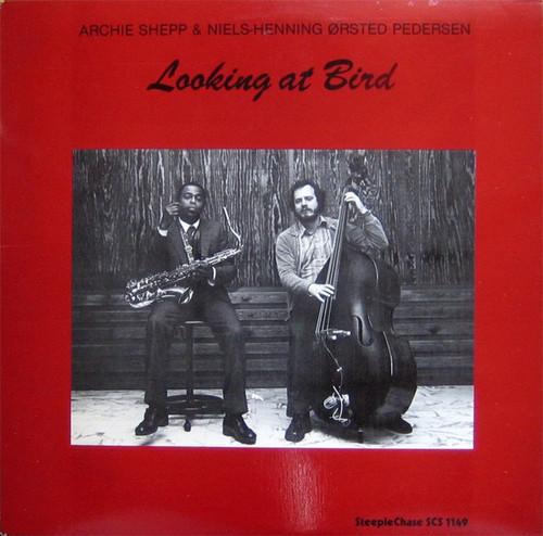 Archie Shepp - NHøP - Looking At Bird
