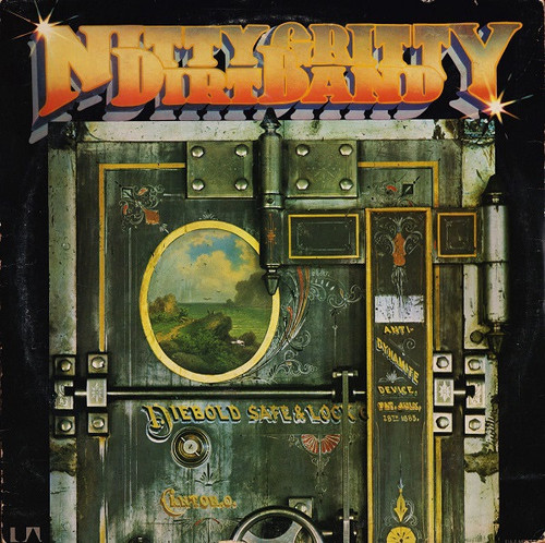 Nitty Gritty Dirt Band - Dirt, Silver & Gold