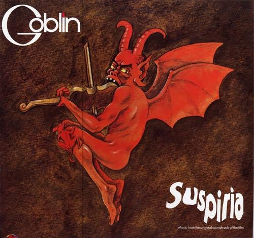 Goblin - Suspiria (Music From The Original Soundtrack Of The Film)