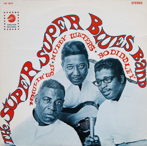 Howlin' Wolf - The Super Super Blues Band (1st USA pressing)
