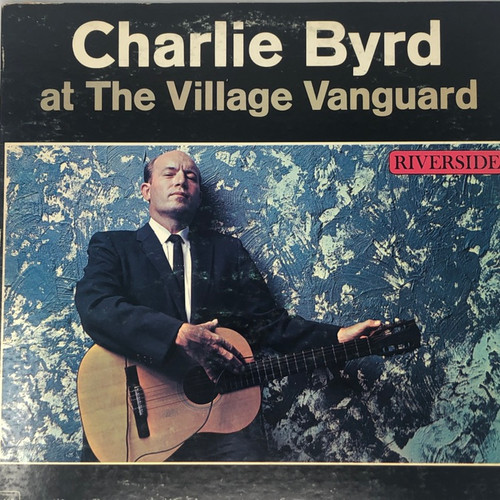 Charlie Byrd - At The Village Vanguard (US Mono Early Reissue)