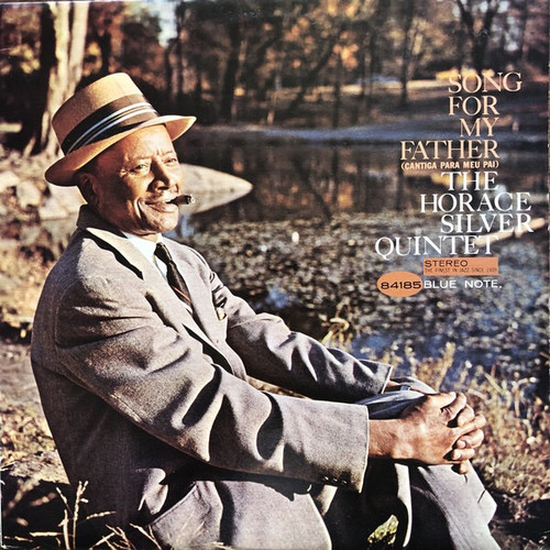 The Horace Silver Quintet - Song For My Father - Cantiga Para Meu Pai (1982 France Blue Note Reissue NM)