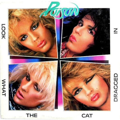 Poison - Look What The Cat Dragged In (2012 Limited Edition FridayMusic Reissue)
