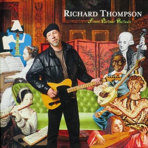 Richard Thompson - Front Parlour Ballads (UK 2005)