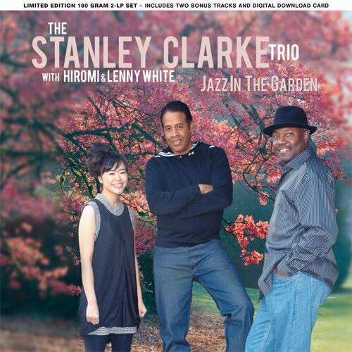 The Stanley Clarke Trio - Jazz In The Garden (US 2009)