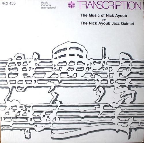 Nick Ayoub Quintet - The Music Of Nick Ayoub With The Nick Ayoub Jazz Quintet (NM/NM)