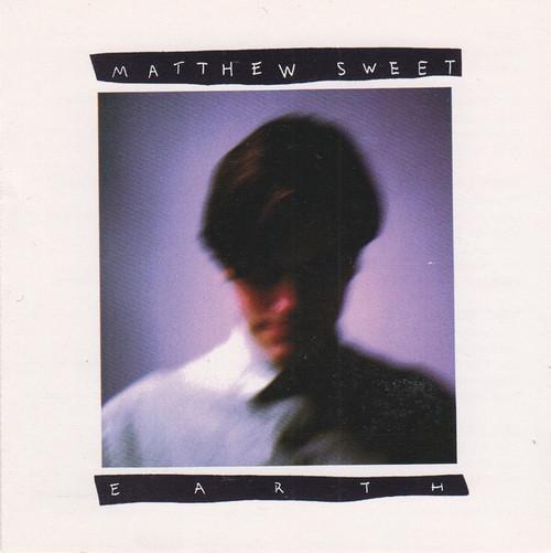 Matthew Sweet - Earth (1990 Canadian 1st Pressing)