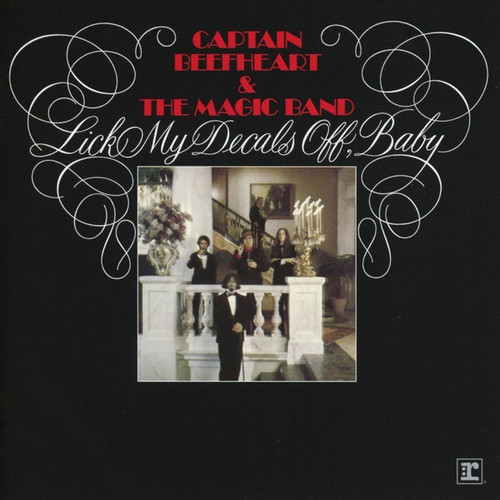 Captain Beefheart - Lick My Decals Off, Baby (UK 2000 Straight/Reprise Reissue)