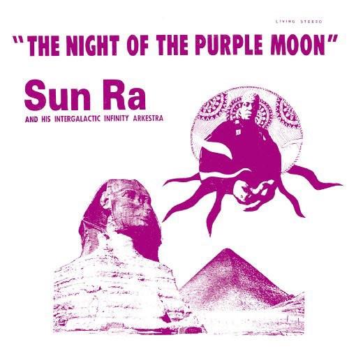 The Sun Ra Arkestra - The Night Of The Purple Moon - Intergalactic II