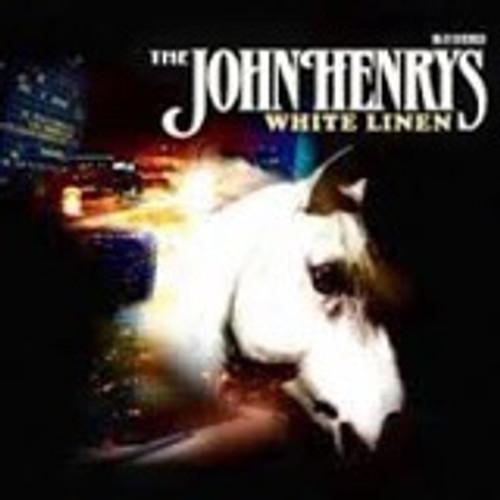 The John Henrys - White Linen