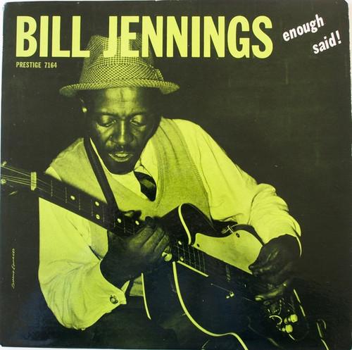 Bill Jennings - Enough Said! (1st pressing RVG VG+)