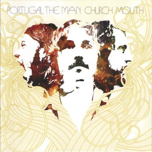 Portugal. The Man - Church Mouth (2007 Reissue)
