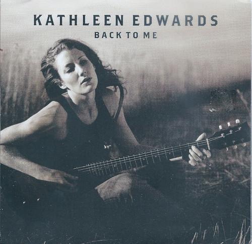 """Kathleen Edwards - Back To Me (7"""" Promo -2005)"""