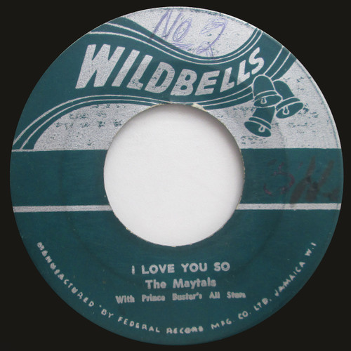 """The Maytals With Prince Buster's All Stars  """"I Got A Pain"""" / """"I Love You So"""" (45 single)"""