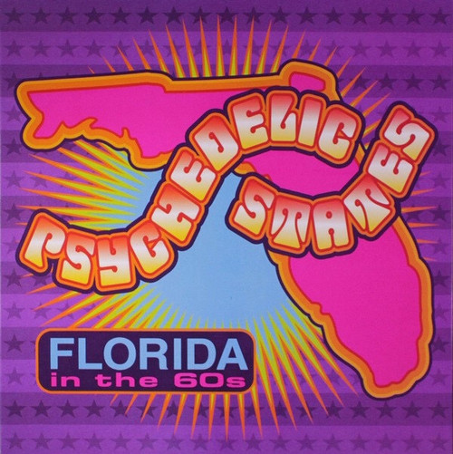 Various - Psychedelic States: Florida In The 60s VOLUME 1 & 2 (UK 2000 Compilation)