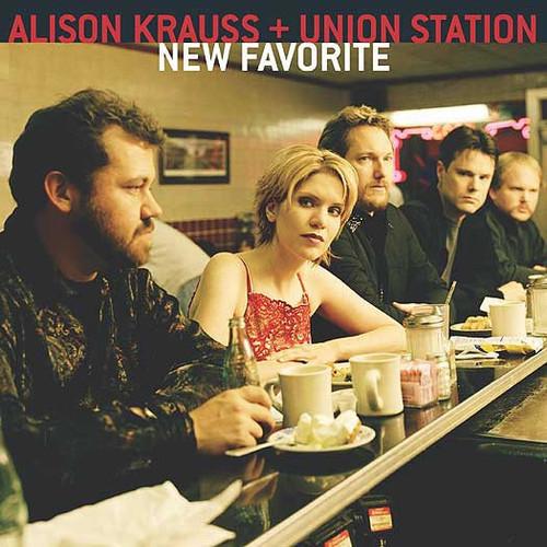 Alison Krauss & Union Station - New Favorite (Europe 2001 Pressing)