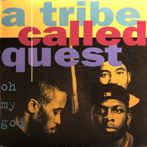 A Tribe Called Quest - Oh My God (1994 pressing NM Vinyl)