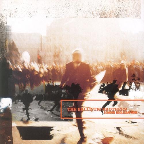 Ballistic Brothers - London Hooligan Soul NM/NM 1995 UK Import)