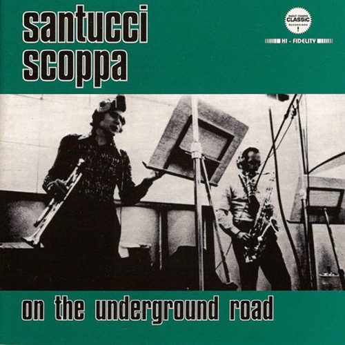Cicci Santucci - On The Underground Road