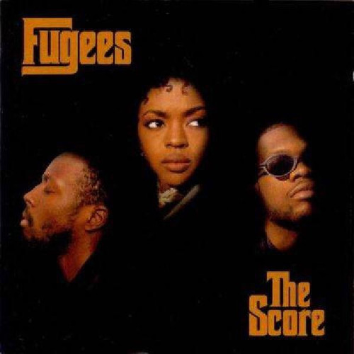 Fugees - The Score (2012 Reissue)