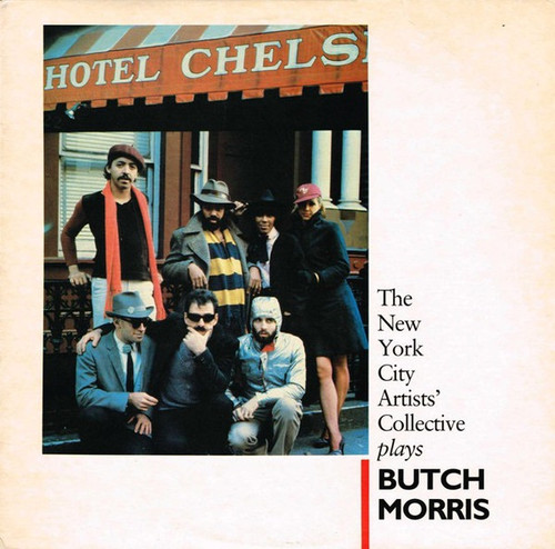 The New York City Artists' Collective - Plays Butch Morris