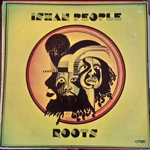 Ishan People - Roots (sealed Original)