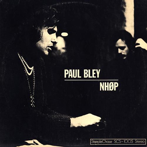 Paul Bley - Paul Bley / NHØP (vinyl NM 1st pressing)
