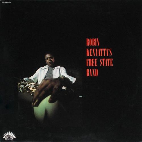 Robin Kenyatta's Free State Band - Robin Kenyatta's Free State Band