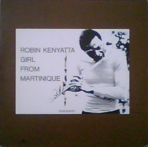 Robin Kenyatta - Girl From Martinique