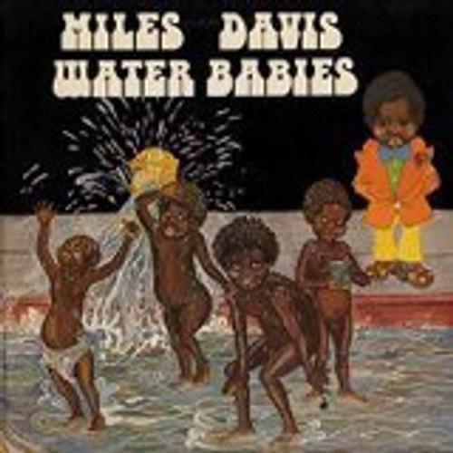 Miles Davis - Water Babies (1976 1st pressing)