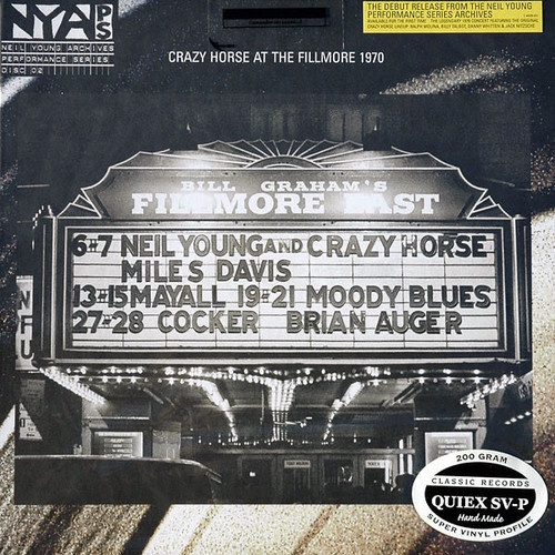 Neil Young & Crazy Horse - Live At The Fillmore East March 6 & 7, 1970 (2006 QUIEX SV-P 200g)