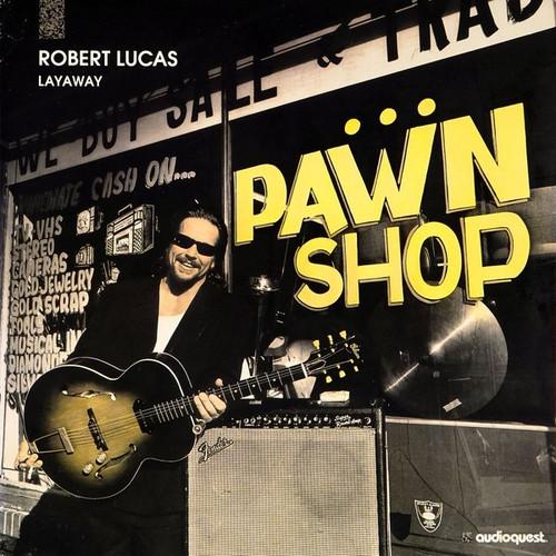 Robert Lucas - Layaway (Audioquest 180g)